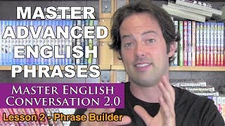 advanced english phrases 2 pronunciation english fluency bits master english conversation 2 0