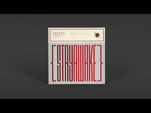 Johnny Hostile ~ Stay Awake Mp3