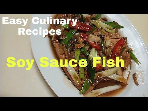 Soy Sauce Fish | Easy Culinary Recipes
