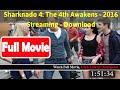 Sharknado 4: The 4th Awakens  [ *Review*2016 ]