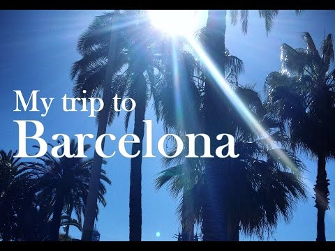 My Trip to Barcelona March 2016