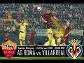 AS Roma vs Villarreal  EUROPE  Europa League   Play Offs LIVE 2017