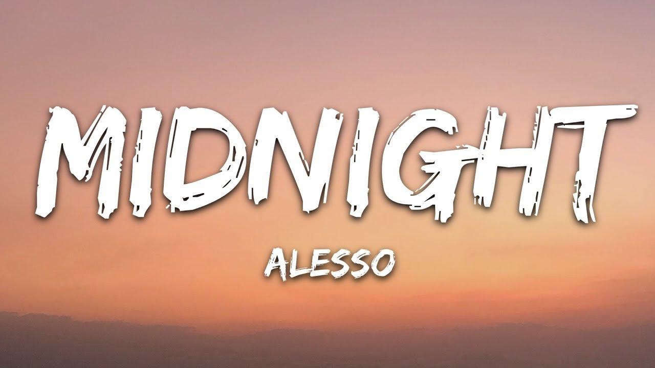 Download Alesso & Liam Payne - Midnight (Lyrics)