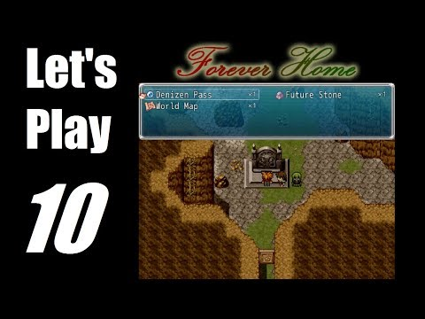 Let's Play: Forever Home - P10 - Denizen Cave, Barre