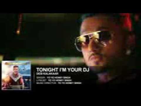 Im Your DJ Tonight Full Song   Yo Yo Honey Singh Audio