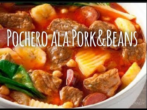 Pochero Ala Pork And Beans - Cook Wtih Buchie Ep 01