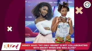 """Wendy Shay:  """"My only regret is not collaborating with Ebony!""""   Daily Buzz!   AmeyawTV"""