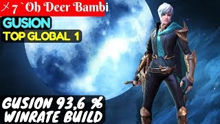 Video Gusion 93,6 % Winrate Build [Top Global 1 Gusion] | メ7 `Oh Deer Bambi Gusion Mobile Legends download MP3, 3GP, MP4, WEBM, AVI, FLV Oktober 2018