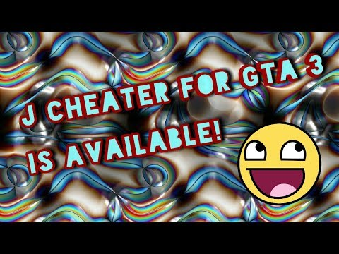 How To Get Jcheater For Free!  GTA 3