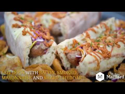 MAILLARD RECIPE | European Hot Dogs with Bacon, Smoked Mayonnaise and  Strong Cheddar Cheese