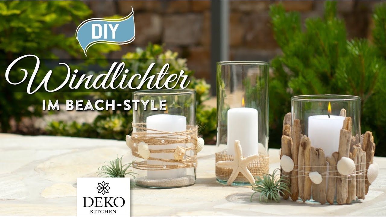 diy windlichter im beach style schnell einfach how to deko kitchen youtube. Black Bedroom Furniture Sets. Home Design Ideas