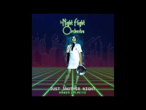 THE NIGHT FLIGHT ORCHESTRA - JUST ANOTHER NIGHT