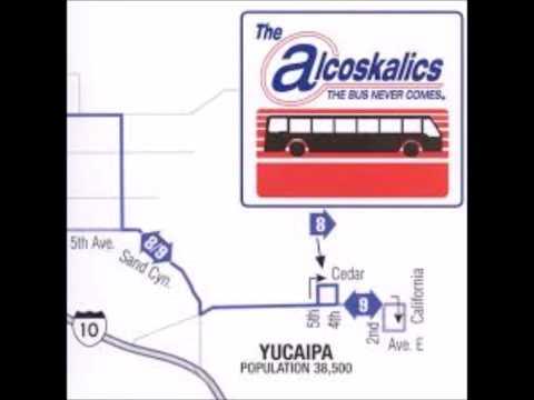 The Alcoskalics - The Bus Never Comes (Full Album)