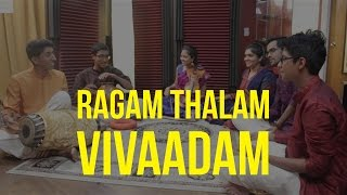 Ragam Thalam Vivaadam : Is melody more important or rhythm?