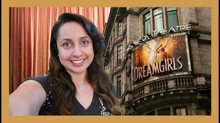 Dreamgirls the Musical West End - Vlog 2018