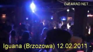 DJ Farad - Iguana (Brzozowa) 2011-02-12