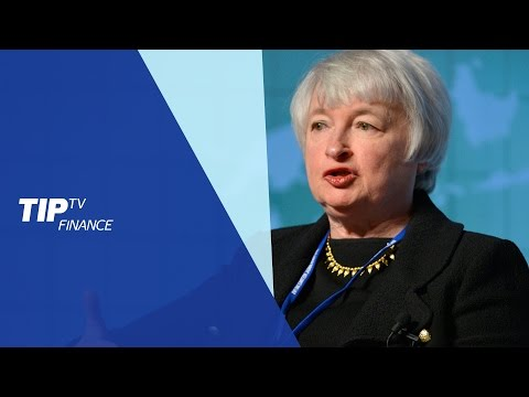 Market Roundup: Yellen's speech scenario analysis - Tip TV