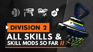 The Division 2 | All Skills & Skill Mods So Far