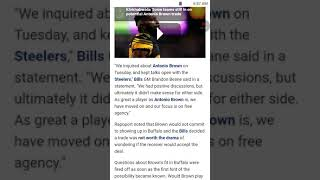 To be honest I think Antonio Brown didn't want to play for Buffalo
