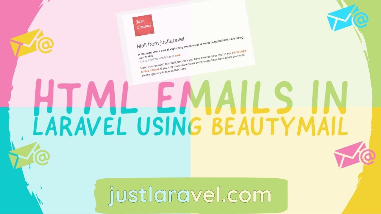 Just Laravel: How to send elegant HTML email in laravel using Beauty