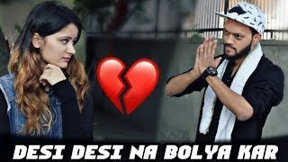 Desi Desi Na Bolya Kar Chori Re | Love Story | Desi Latest Videos 2018