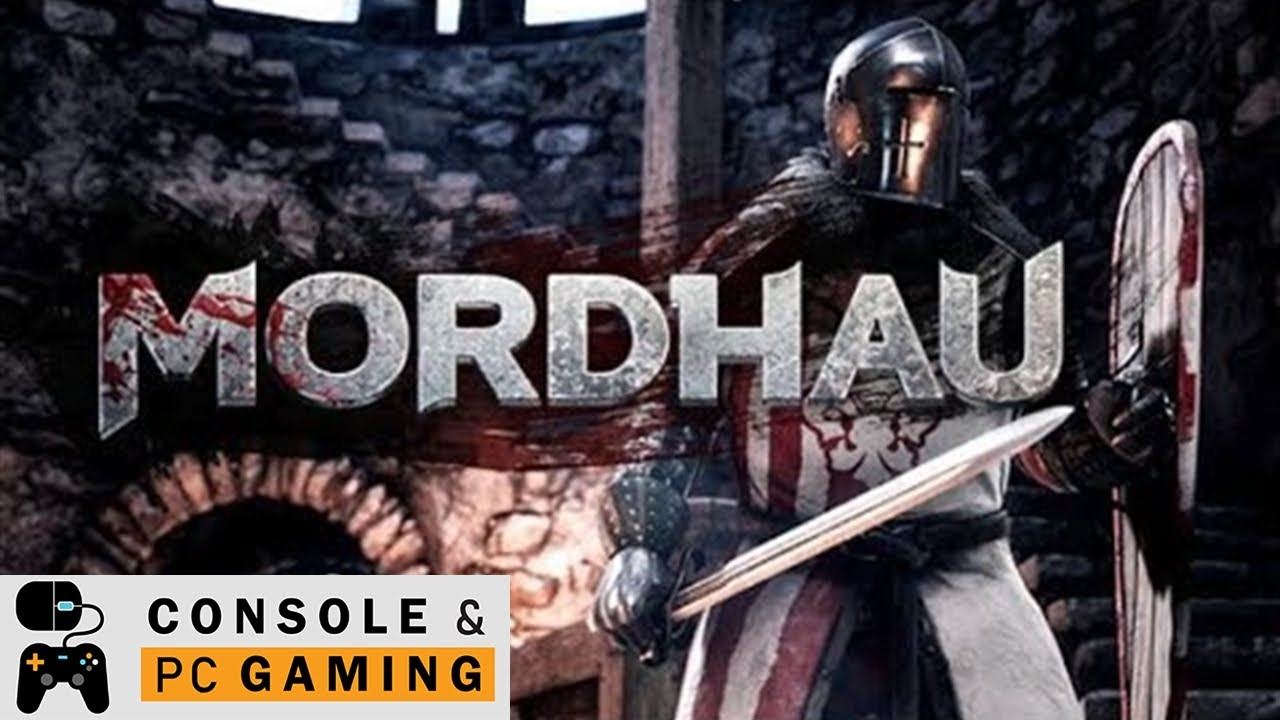 PC Games - Better Than For Honor? - We Check Out Mordhau for PC
