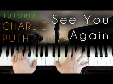 Charlie Puth - See You Again (piano tutorial)