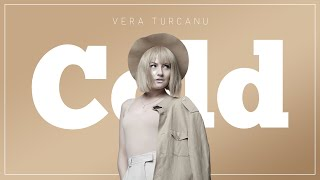 Vera Turcanu - Cold (Lyric Video)