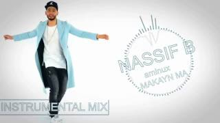 AMINE AMINUX _ Makayn Ma _ Instrumental Mix By Nassif B ( unmastered track )