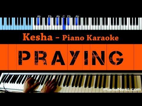 Kesha - Praying - LOWER Key (Piano Karaoke / Sing Along)