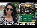 AUDI SWAG FOR GIRLFRIEND | BOYFRIEND GIRLFRIEND | FUNNY VIDEO | BEST FRIEND | FUNNY VINES