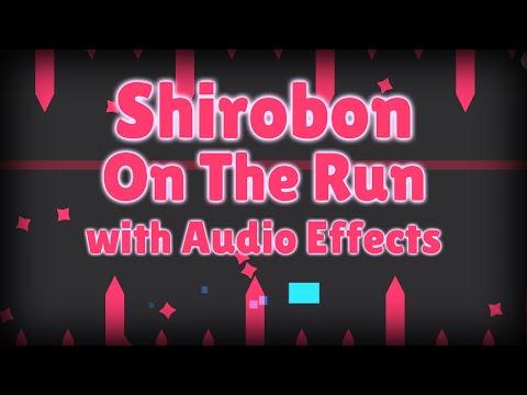 Shirobon - On The Run (JSu0026B With Audio Effects)
