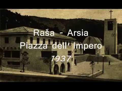 Raša - Arsia Piazza dell Impero_0001.wmv
