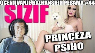 OCENJIVANJE BALKANSKIH PESAMA - PrincezaPsiho ft. MilanPsiho - SIZIF