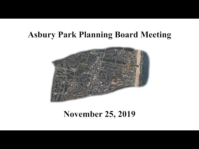 Asbury Park Planning Board Meeting - November 25, 2019