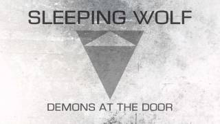"DEMONS AT THE DOOR by Sleeping Wolf | ""You"
