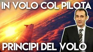 I principi del volo, con Matteo Labò - IN VOLO COL PILOTA #04