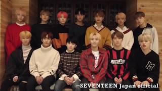 [MESSAGE] 171124 2017 SEVENTEEN 2018 JAPAN ARENA TOUR 'SVT'