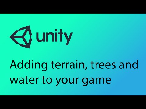 Unity Tutorial 5 - Adding terrain, trees and water to your game