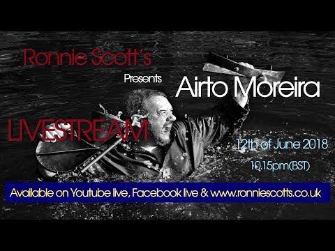 Airto Moreira Livestream - Ronnie Scott's Jazz Club