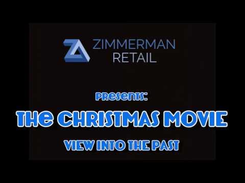 The Christmas Movie - Zimmerman Retail (4 min)