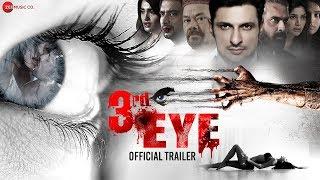 3rd Eye - Official Trailer | Rushad Rana, Raj Zutshi, Mukul Dev, Dinesh Kaushik & Kamaal Malik