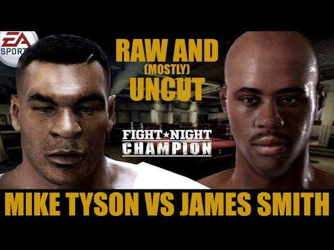 Mike Tyson vs James Smith ★ Tyson Raw And [Mostly] Uncut ★ Full Fight Night Champion Simulation