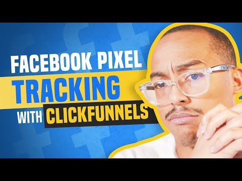 How To Set Up Facebook Pixel Tracking With ClickFunnels (2018)