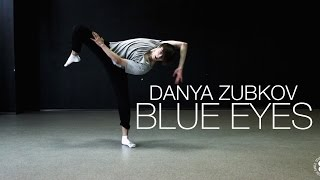 The Elephants - Blue Eyes | Choreography by Danya Zubkov | D.side dance studio