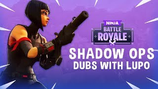 Shadow Ops Missions With Lupo!! - Fortnite Battle Royale Gameplay - Ninja