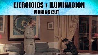 EJERCICIOS E ILUMINACION NOCTURNA | EP. 42 | MAKING CUT