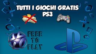 TUTTI i GIOCHI GRATIS PS3