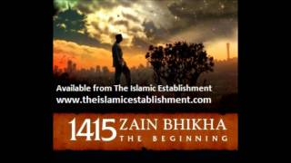 1415 The Beggining Zain Bhikha Never Alone - Available from The Islamic Establishment