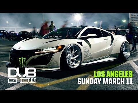 DUB Show Los Angeles March 11th 2018!